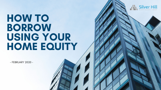 How to Borrow Using Your Home Equity in Vancouver, Burnaby, Surrey, Delta, Langley, Victoria, Abbotsford, Kelowna.